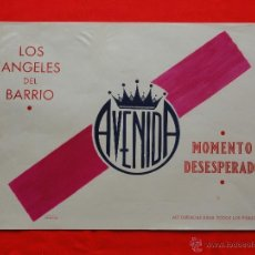 Cine: LOS ANGELES DEL BARRIO, MOMENTO DESESPERADO, CARTELITO LOCAL AÑOS 50 (45X32) CINE AVENIDA REUS. Lote 40166810