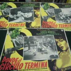 Cine: SARITA MONTIEL 3 CARTELERAS MEXICANAS DE LA PELICULA DONDE EL CIRCULO TERMINA 30 X40 CTMS . Lote 40207924