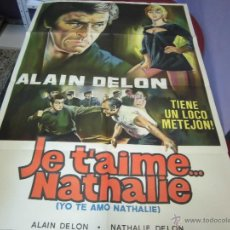Cine: ALAIN DELON CARTEL ARGENTINO DE LA PELICULA YO TE AMO HATALIE 75 X 110 CTMS. Lote 40346061