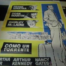 Cine: FRANK SINATRA CARTEL DE LA PELICULA COMO UN TORRENTE 120 X 80 CTMS. ECHO EN ESPAÑA AÑO 1972. Lote 40421078