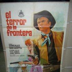 Cine: EL TERROR DE LA FRONTERA SPAGHETTI LALO GONZALEZ EUGENIA SAN MARTIN POSTER ORIGINAL 70X100 Q. Lote 40844421