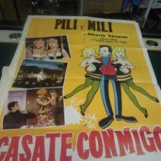 Cine: PILI Y MILI CARTEL DE LA PELICULA CASATE CONMIGO 100 X 70 CTMS HECHO EN ARGENTINA . Lote 40957726