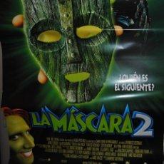 Cine: CARTEL DE CINE ORIGINAL DE LA PELÍCULA LA MÁSCARA 2, 70 POR 100CM. Lote 40975351