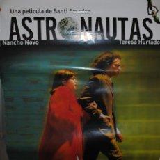 Cine: CARTEL DE CINE ORIGINAL DE LA PELÍCULA ASTRONAUTAS, 70 POR 100CM. Lote 128292986