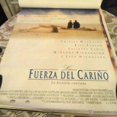 Cine: MAGNIFICO CARTEL DE CINE ORIGINAL DE LA PELICULA FUERZA DEL CARIÑO. Lote 40983345