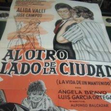 Cine: ALIDA VALLI CARTEL DE LA PELICULA AL OTRO LADO DE LA CIUDAD 100 X 70 CTMS. HECHO EN ARGENTINA . Lote 40996076
