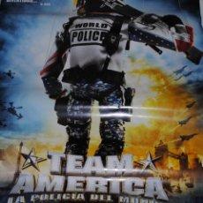Cine: CARTEL DE CINE ORIGINAL DE LA PELÍCULA TEAM AMERICA, LA POLICÍA DEL MUNDO, 70 POR 100CM. Lote 41079996