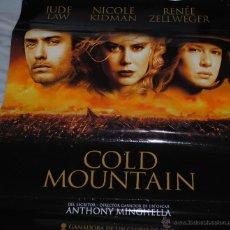 Cine: CARTEL DE CINE ORIGINAL DE LA PELÍCULA COLD MOUNTAIN, 70 POR 100CM. Lote 41080196
