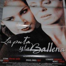 Cine: CARTEL DE CINE ORIGINAL DE LA PELÍCULA LA PUTA Y LA BALLENA, 70 POR 100CM. Lote 41080799