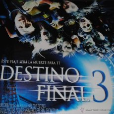 Cine: CARTEL DE CINE ORIGINAL DE LA PELÍCULA DESTINO FINAL 3, 70 POR 100CM. Lote 41097376
