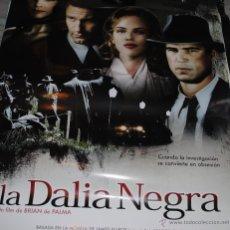 Cine: CARTEL DE CINE ORIGINAL DE LA PELÍCULA LA DALIA NEGRA, 70 POR 100CM. Lote 41097696