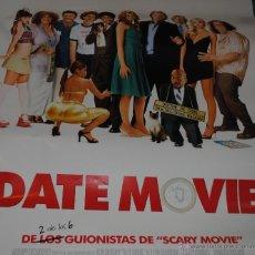 Cine: CARTEL DE CINE ORIGINAL DE LA PELÍCULA DATE MOVIE, AMOR, ROMANCE, 70 POR 100CM. Lote 41098306