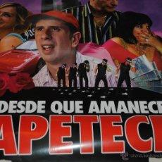 Cine: CARTEL DE CINE ORIGINAL DE LA PELÍCULA DESDE QUE AMANECE APETECE, 70 POR 100CM. Lote 41098639