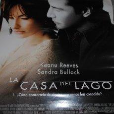 Cine: CARTEL DE CINE ORIGINAL DE LA PELÍCULA LA CASA DEL LAGO, SANDRA BULLOCK, KEANU REEVES, 70 POR 100CM. Lote 41099026
