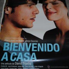 Cine: CARTEL DE CINE ORIGINAL DE LA PELÍCULA BIENVENIDO A CASA, DAVID TRUEBA, 70 POR 100CM. Lote 41099066