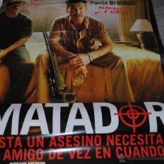 Cine: CARTEL DE CINE ORIGINAL DE LA PELÍCULA MATADOR, HASTA UN ASESINO NECESITA UN AMIGO, 70 POR 100CM. Lote 41099109