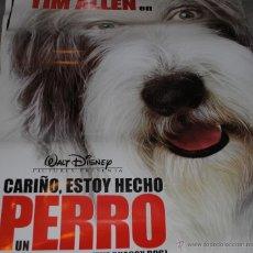 Cine: CARTEL DE CINE ORIGINAL DE LA PELÍCULA CARIÑO ESTOY HECHO UN PERRO, TIM ALLEN, 70 POR 100CM. Lote 41099304