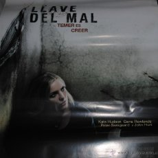 Cine: CARTEL DE CINE ORIGINAL DE LA PELÍCULA LA LLAVE DEL MAL, TEMER ES CREER, 70 POR 100CM. Lote 41125976