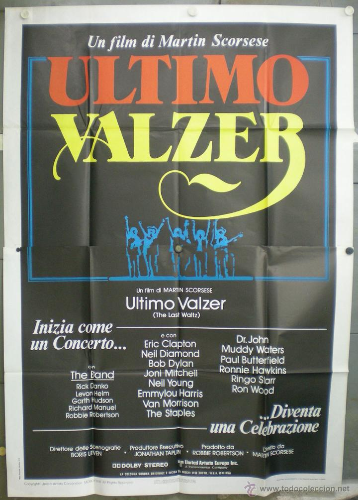 QK59 EL ULTIMO VALS BOB DYLAN THE BAND MARTIN SCORSESE RINGO STARR POSTER ORIGINAL ITALIANO 140X200 (Cine - Posters y Carteles - Musicales)