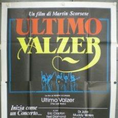 Cine: QK59 EL ULTIMO VALS BOB DYLAN THE BAND MARTIN SCORSESE RINGO STARR POSTER ORIGINAL ITALIANO 140X200. Lote 41134770