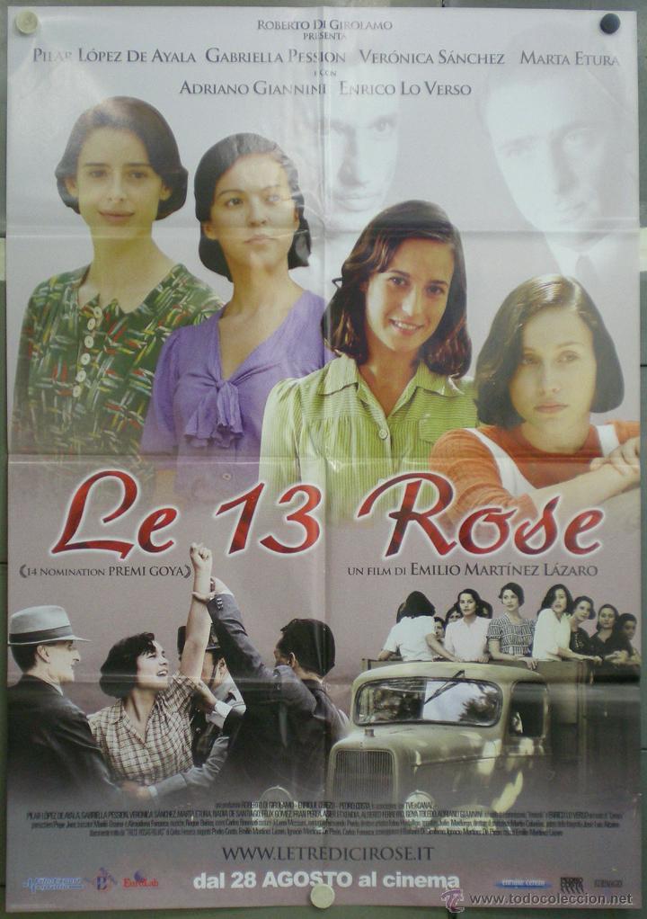 UE08 LAS TRECE ROSAS GUERRA CIVIL MARTINEZ LAZARO POSTER ORIGINAL ITALIANO 100X140 (Cine - Posters y Carteles - Clasico Español)