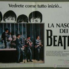 Cine: QH71 EL NACIMIENTO DE LOS BEATLES THE BEATLES SET 6 POSTERS ORIGINAL ITALIANO 47X68. Lote 41284933