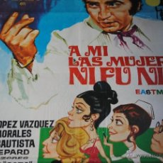 Cine: CARTEL DE CINE ORIGINAL A MÍ LAS MUJERES NI FU NI FÁ, PERET, JANO, MADRID 1971, 70 POR 100CM. Lote 41308611