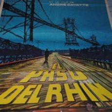 Cine: CARTEL DE CINE ORIGINAL EL PASO DEL RHIN, ANDRÉ CAYATTE, 1960, 70 POR 100CM. Lote 41308757