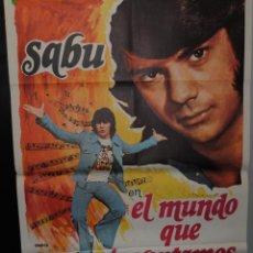 Cine: CARTEL DE CINE ORIGINAL SABU EN EL MIUNDO QUE INVENTAMOS, 70 POR 100CM. Lote 41355167