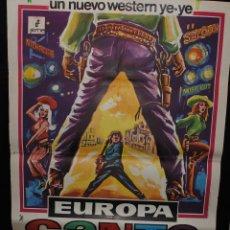 Cine: CARTEL DE CINE ORIGINAL DE LA PELÍCULA EUROPA CANTA, WESTERN YE YE, 70 POR 100CM. Lote 41355734