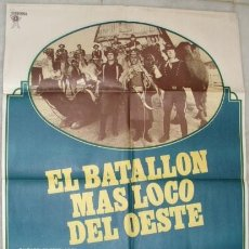 Cine: CARTEL DE LA PELICULA: EL BATALLON MAS LOCO DEL OESTE. UN FIL DE JOE CAMP. Lote 41357800