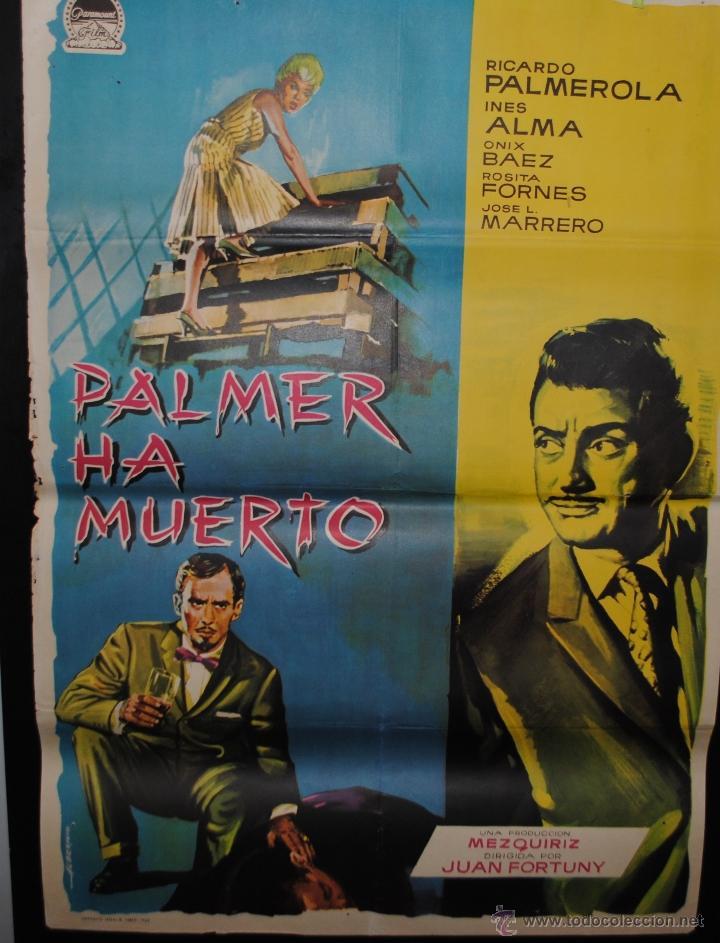 CARTEL DE CINE ORIGINAL PALMER HA MUERTO, 1962 70 POR 100CM (Cine - Posters y Carteles - Clasico Español)