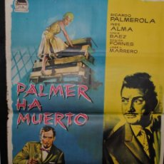 Cine: CARTEL DE CINE ORIGINAL PALMER HA MUERTO, 1962 70 POR 100CM. Lote 41382551