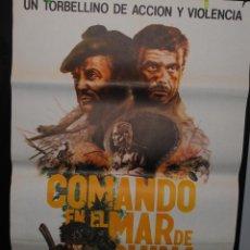 Cine: CARTEL DE CINE ORIGINAL DE LA PELÍCULA COMANDO EN EL MAR DE CHINA, 70 POR 100CM. Lote 41387882