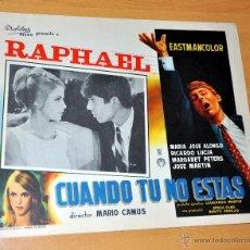 Cinéma: RAPHAEL - CUANDO TÚ NO ESTÁS - AFICHE - CARTELERA DE CINE - LOBBY CARD - TAMAÑO 355 X 278 MM.. Lote 41431613
