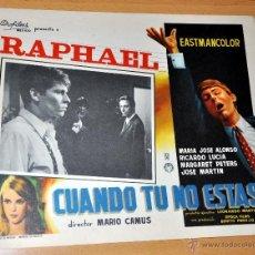Cinema: RAPHAEL - CUANDO TÚ NO ESTÁS - AFICHE - CARTELERA DE CINE - LOBBY CARD - TAMAÑO 355 X 278 MM. Lote 41431629