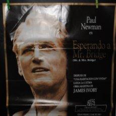 Cine: CARTEL DE CINE ORIGINAL DE LA PELÍCULA ESPERANDO A MR. BRIDGE, PAUL NEWMAN, 70 POR 100. Lote 41471668