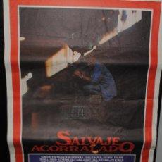 Cine: CARTEL DE CINE ORIGINAL DE LA PELÍCULA SALVAJE ACORRALADO, 70 POR 100CM. Lote 41507188