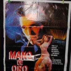 Cine: CARTEL DE CINE ORIGINAL DE LA PELÍCULA MANO DE ORO, 70 POR 100CM. Lote 41508491