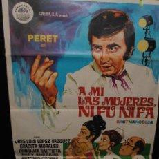 Cine: CARTEL DE CINE ORIGINAL A MÍ LAS MUJERES NI FU NI FÁ, PERET, JANO, MADRID 1971, 70 POR 100CM. Lote 41563956