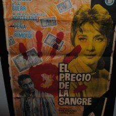 Cine: CARTEL DE CINE ORIGINAL DE LA PELÍCULA EL PRECIO DE LA SANGRE, 70 POR 100CM. Lote 41569944