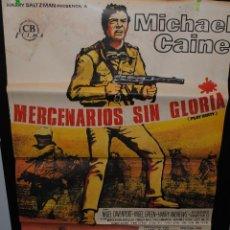 Cine: CARTEL DE CINE ORIGINAL DE LA PELÍCULA MERCENARIOS SIN GLORIA, 70 POR 100CM. Lote 41606209