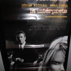 Cine: CARTEL DE CINE ORIGINAL DE LA PELÍCULA LA INTÉRPRETE, NICOLE KIDMAN, SEAN PENN, 70 POR 100CM. Lote 41660532