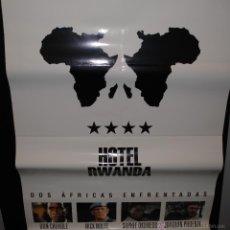 Cine: CARTEL DE CINE ORIGINAL DE LA PELÍCULA HOTEL RWUANDA, DOS ÁFRICAS ENFRENTADAS, 70 POR 100CM. Lote 41661349