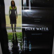 Cine: CARTEL DE CINE ORIGINAL DE LA PELÍCULA DARK WATER, 70 POR 100CM. Lote 41661732