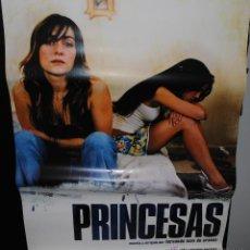 Cine: CARTEL DE CINE ORIGINAL DE LA PELÍCULA PRINCESAS, 70 POR 100CM. Lote 41661867