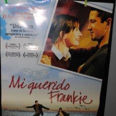 Cine: CARTEL DE CINE ORIGINAL DE LA PELÍCULA MI QUERIDO FRANKIE, 70 POR 100CM. Lote 41998575