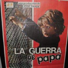 Cine: CARTEL DE CINE ORIGINAL DE LA PELÍCULA LA GUERRA DE PAPÁ, 70 POR 100CM. Lote 42066787