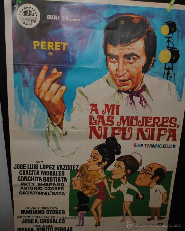 CARTEL DE CINE ORIGINAL DE LA PELÍCULA A MÍ LAS MUJERES NI FÚ NI FÁ, 70 POR 100CM (Cine - Posters y Carteles - Clasico Español)
