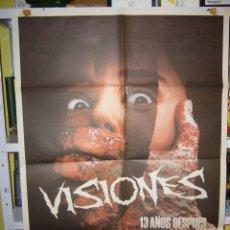 Cine: VISIONES 13 AÑOS DESPUES TERROR POSTER ORIGINAL 70X100 D105. Lote 42170878